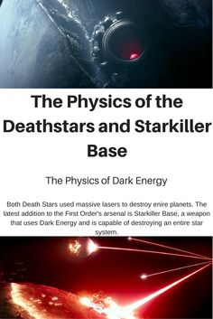 Starkiller Base's destructive capabilities come from storing massive amounts of Dark Energy to destroy solar systems. Learn more about the physics behind this and what makes this possible.