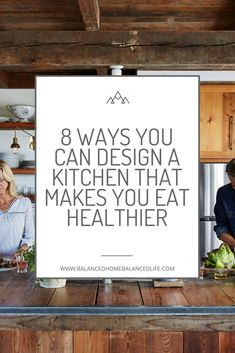 Design your new kitchen to promote healthy eating and a healthy lifestyle, renovation, healthy home, remodel #kitchendesign #buildingahome #newhome #healthyhome #ecofriendly