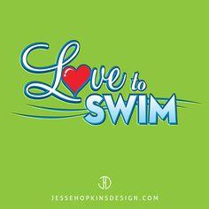 Client: Love to Swim Projects: Branding, Logo, Postcard, Apparel  Start Communicating. Get Results! www.jessehopkinsdesign.com Marketing Approach, Problem Solving, Design Projects, Swim, Branding, Logo, Swimming, Logos, Brand Identity