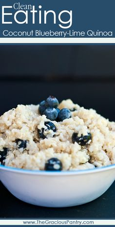Clean Eating Coconut Blueberry-Lime Quinoa. #CleanEating #Breakfast
