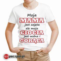 Moja mama jest zajęta ale moja ciocia jest wolna i gorąca - koszulka dziecięca  #dziecko #koszulkadziecięca #ciocia #mama #Macierzyństwo #instadziecko #instamatki #tshirtprinting #tshirts #tee #koszulka #poczpol #babyshop #ubrankaDlaDzieci #instamama Cringe, T Shirt, Tops, Women, Tee, Women's, Tee Shirt