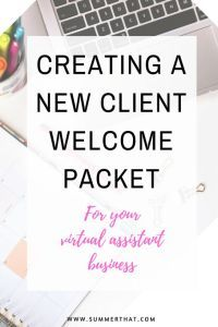 Creating A Virtual Assistant Welcome Packet
