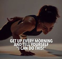 Quotes for Motivation and Inspiration QUOTATION – Image : As the quote says – Description I CAN DO THIS!