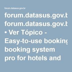 forum.datasus.gov.br • Ver Tópico - Easy-to-use booking system pro for hotels and other accommod