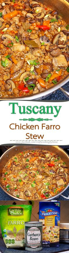 Healthy Tuscany Chicken Farro Stew - A Dance for your taste buds!!!  #‎Easy‬…