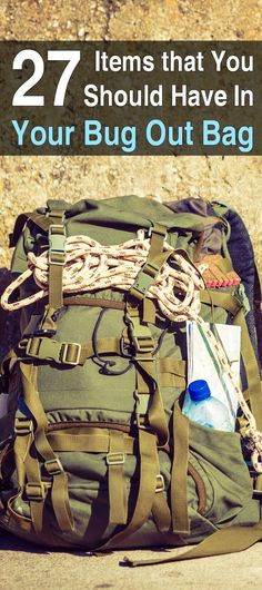 27 Useful Items You Should Have In Your Bug Out Bag