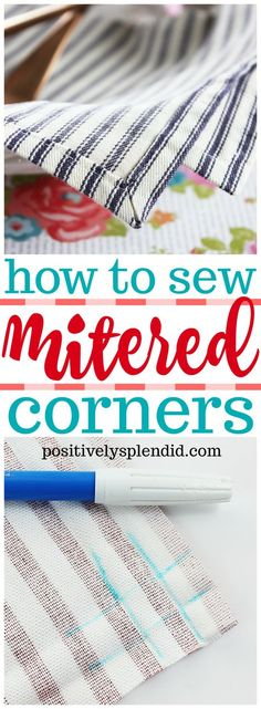 Sewing Techniques Couture How to Sew Mitered Corners (The Easy Way!) - Learn how to sew mitered corners with this easy method that produces polished, professional results every time! Use this step-by-step photo tutorial to guide you every step of the way. Sewing Hacks, Sewing Crafts, Sewing Tips, Sewing Ideas, Sewing Basics, Basic Sewing, Crafts To Sew, Baby Sewing Tutorials, Baby Sewing Projects