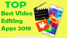 Top Free Best Video Editing Apps for Android 2018. All these video editor apps are available online. Choose the best Android video editing app for the phone. Video Editor App Android Download for Free. Latest Top VIdeo Editing Apps 2018 is Now Available from Google Play Store. Free Download and Make Gorgeous Video.