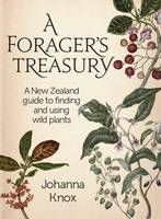 A Forager's Treasury: A New Zealand Guide to Finding and Using Wild Plants by Johanna Knox. Great to have a NZ-orientated book that I can use in my own backyard. If Only You Knew, Plant Identification, Happy Hippie, Cool Magazine, Edible Plants, Field Guide, Bee Keeping, Wine Recipes, New Books