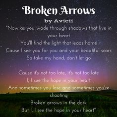 "Avicii - Broken Arrows ""I see the the hope in your heart"""