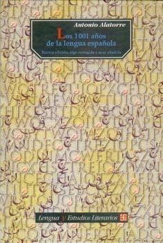 Los 1001 años de la lengua española (Lengua Y Estudios Literarios) (Spanish Edition) by Alatorre Antonio, http://www.amazon.com/dp/968166678X/ref=cm_sw_r_pi_dp_p-WLrb0FZ6NXK