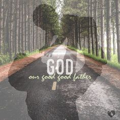 This month's RLM verse topic is... God, our Good Good Father! What is your favorite verse describing our Father?