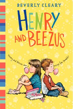 Henry and Beezus by Beverly Cleary - a new look!