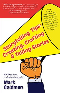 Buy Storytelling Tips: Creating, Crafting & Telling Stories by Mark Goldman and Read this Book on Kobo's Free Apps. Discover Kobo's Vast Collection of Ebooks and Audiobooks Today - Over 4 Million Titles! Kim & Co, The Art Of Storytelling, Secret To Success, Telling Stories, Create And Craft, Nonfiction, Helpful Hints, Literacy, How To Become