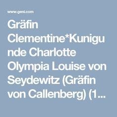Gräfin Clementine*Kunigunde Charlotte Olympia Louise von Seydewitz (Gräfin von Callenberg) (1770 - 1850) - Genealogy