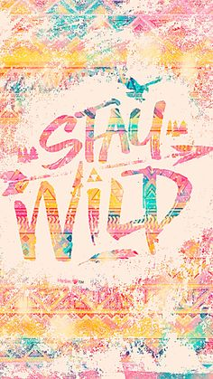 Stay Wild Galaxy Wallpaper #androidwallpaper #iphonewallpaper #wallpaper #galaxy #sparkle #glitter #lockscreen #pretty #pink #cute #girly #aztec #quotes #sayings #pattern #art #colorful