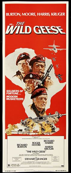 "The Wild Geese (1978) great movie about mercenaries in Africa. Love some of the minor characters, like the medic ""Queenie."""