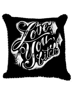 """Love You Bitch"" Pillow by Spitfire Girl #InkedShop #pillow #decor #homegoods #home"