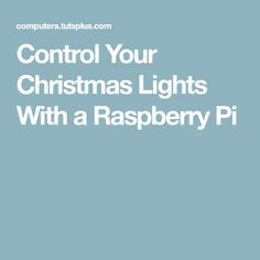 in this tutorial i will show you how to control five sets of christmas lights with a raspberry pi and the piface io expansion board