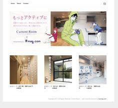 【 current room 様 】 currentroom.jp/kyomag 新たな視点で物件を見つめ直し、住まいと生活の提案を発信する企画サイト