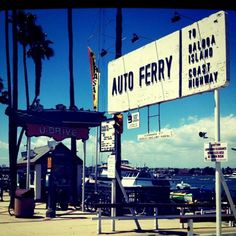 Balboa Ferry, Newport beach, CA  -my second home! I can't wait until our beach house trip in August!