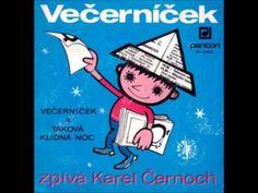Karel Černoch - Večerníček - YouTube Youtube, Songs, Musica, Song Books, Youtubers, Youtube Movies
