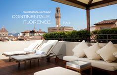 Sky Bar Roof Top. Owned by the Florentine fashion label Ferragamo and designed to a mid-century vintage specs, the Continentale hotel in Florence evokes the optimistic Dolce Vita spirit of the fifties and sixties. #rooftop #Italy #travelplusstyle