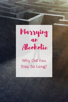 Marrying an Alcoholic. We all think we would leave a bad relationship, but the truth is very different. Why did I stay so long? Why did I put up with the drinking? Why did it take me so long to learn he would never change? Separation And Divorce, Marriage Help, Cold Treatment, Bad Relationship, Fitness Gifts, Drug Free, Refreshing Drinks, Helping Others, Something To Do