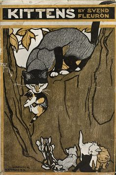 Kittens: A Family Chronicle  by Svend Fleuron 1922 Alfred A. Knopf Translated by David Pritchard (from Danish)