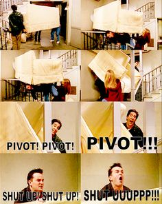 Have not moved furniture since this episode without screaming PIVOT! PIVOT!