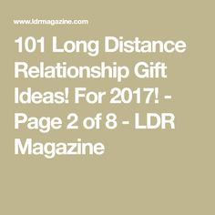 101 Long Distance Relationship Gift Ideas! For 2017! - Page 2 of 8 - LDR Magazine