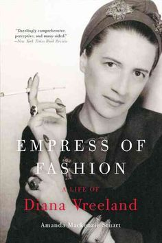 "Diane von Furstenberg once called Diana Vreeland a ""beacon of fashion for the twentieth century."" Now, in this definitive biography by Amanda Mackenzie Stuart, is the story of the iconic fashion edito"