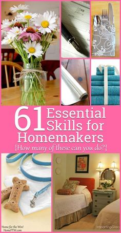 61 Essential Skills for Homemakers {how many of these can you do?} | Homemakers develop serious skills! Here are 61 essential homemaking skills. How many can you do? Which do you want (or need) to learn? Follow the links -- even for life and death situations like a choking infant -- and you'll find simple and easy instructions to take your homemaking to a whole new level! | http://HomeFTW.com
