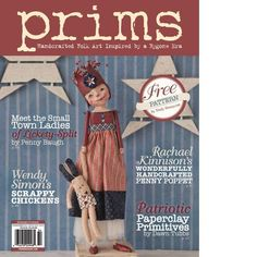 PRIMS MAGAZINE NEW SUMMER 2015 PRIMITIVE CRAFTING PATTERNS #NaivePrimitive #STAMPINGTON