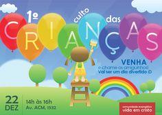 Culto das Crianças  www.comaisdesign.com.br
