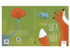 """""""Suca y el oso"""" Mª Josefa Canellada / Sandra de la Prada - Pintar-Pintar Editorial"""