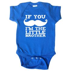 If You Mustache I'm the Little Brother - Funny Baby Shirt - One Piece Bodysuit - Humor - Hipster Baby Clothes - Baby and Toddler - Baby Boy on Etsy Cute for a little brother or sister! Funny Baby Shirts, Funny Babies, Cute Babies, Hipster Baby Clothes, Hipster Babies, One Piece Bodysuit, Baby Number 2, Baby Time, Little Boys