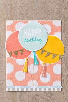 We love this combination of the Sweet Dreams DSP and the Celebrate Today Stamp Set and Balloon Framelits.