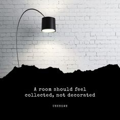 Quote - A room should feel collected, not decorated Interior Design Tips, Best Interior, Accent Colors, Main Colors, Storage Mirror, Amazing Decor, Home Look, Painting Tips, Decorating Tips