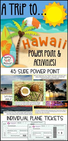 Take your students on a fun trip to Hawaii and learn all about the sunny state! This is a great end of year activity or fun Friday activity as well! Includes a Hawaii power point and activities plus tickets to Hawaii for your students!   #endofyearactivity #lastmonthofschoolactivities #hawaiipowerpoint #hawaiilesson