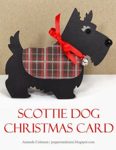 Popper & Mimi Paper Crafts: Scottie Dog Christmas Card- dog is silh file - link to jacket pdf Christmas Dog, Vintage Christmas, Christmas Crafts, Xmas Cards, Holiday Cards, Dog Cards, Animal Cards, Winter Cards, Just In Case