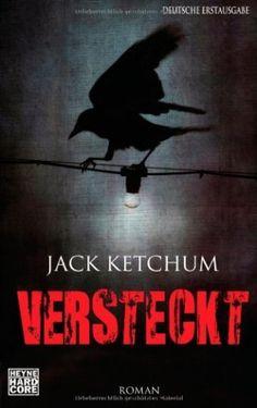 Jack Ketchum - Versteckt  5/5 Sterne