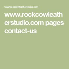 www.rockcowleatherstudio.com pages contact-us
