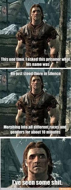 Haha, sorry for the bad words, but this is hilarious. If you ever played Skyrim, You'll get why this is funny.
