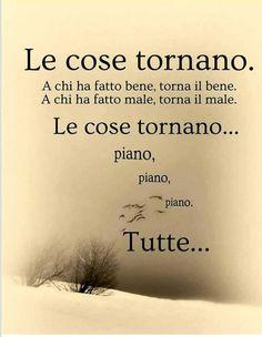 In fila Prego! Italian Phrases, Italian Quotes, Cool Words, Karma, Sentences, Life Lessons, Quotations, Mindfulness, Wisdom
