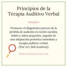 Principio 1 de la Terapia Auditivo Verbal: http://oirpensarhablar.com/terapia-auditivo-verbal/ #DiagnóstivoPrecoz #TAV Centros Auditivos OirT
