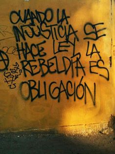 Inspirational Sayings & Quotes Words Quotes, Me Quotes, Sayings, Graffiti, Street Quotes, Protest Posters, Feminist Art, Spanish Quotes, Tattoo Quotes