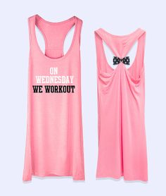 On Wednesday we workout  workout  fitness  racerback by VintTime, $24.00