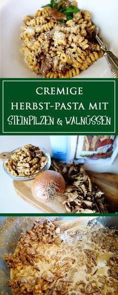 Cremige Herbst-Pasta mit Steinpilzen und Walnüssen - ein herzhaft vegetarisches…