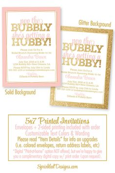 Bridal Shower Invitation - Pop the Bubbly She's Getting A Hubby, Bridal Brunch and Bubbly Shower, Custom Invitations for Bride to be